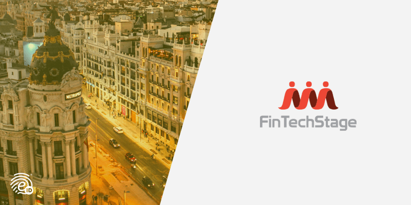 Fintechstage in Madrid to Connect the FinTech World