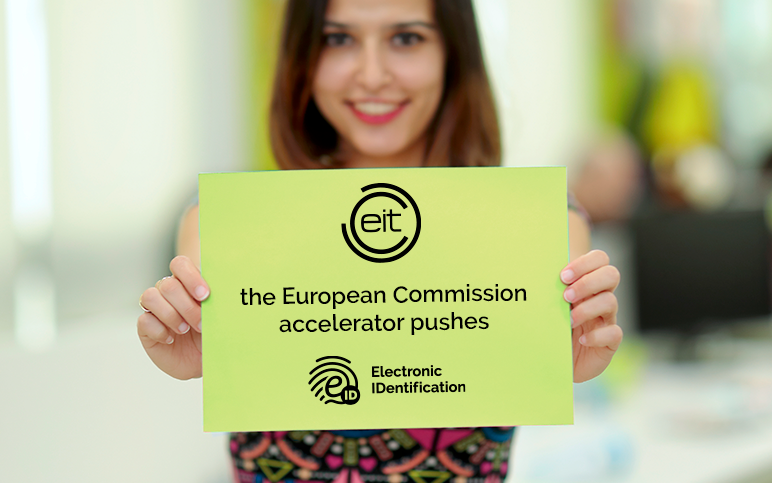 EIT, the European Commission accelerator pushes eID