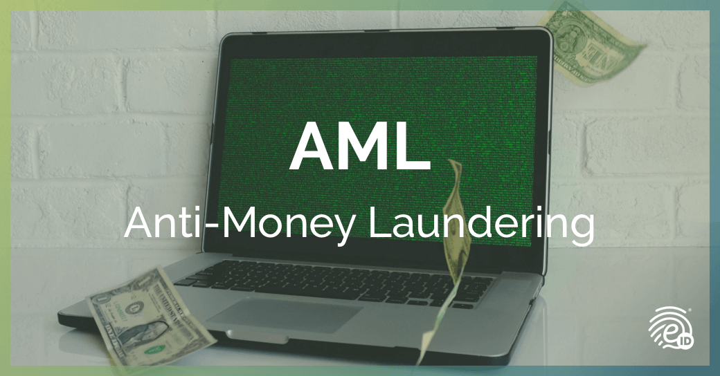Qué es AML (Anti-Money Laundering) y su regulación