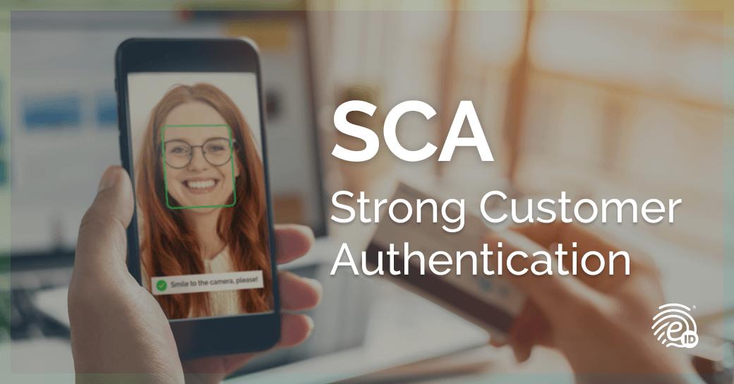 SCA, Strong Customer Authentication: su papel y cómo implementarla
