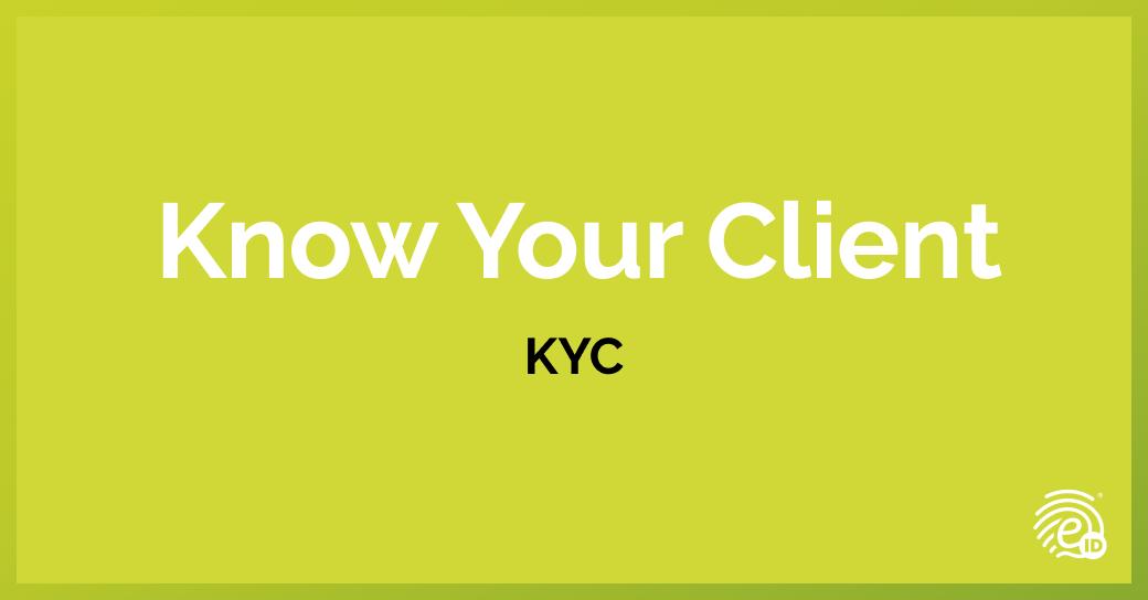 Know Your Client (KYC) : Connaître son client